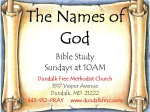 """The Names of God"" A Bible Study Sundays at 10AM Taught by Jordan Dennis"
