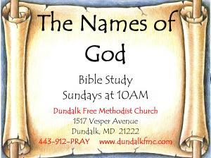 """The Names of God"" A Bible Study Sundays at 10AM Taught by Jordan Dennis"