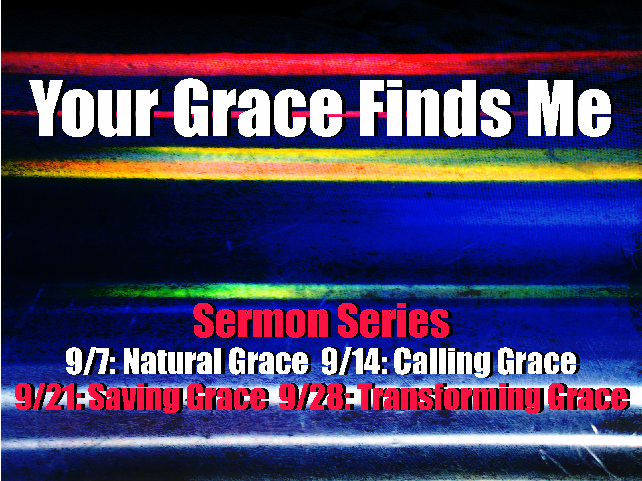 Your Grace Finds Me (New Sermon Series) | Dundalk Free Methodist